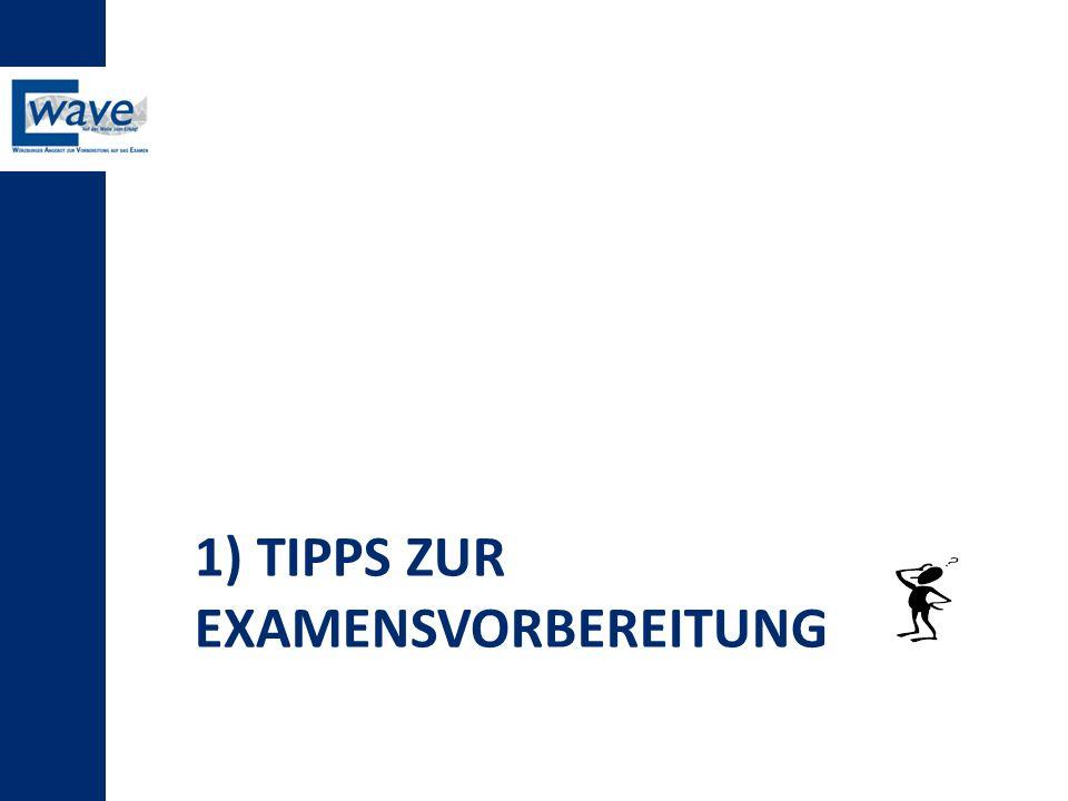 1) Tipps zur Examensvorbereitung