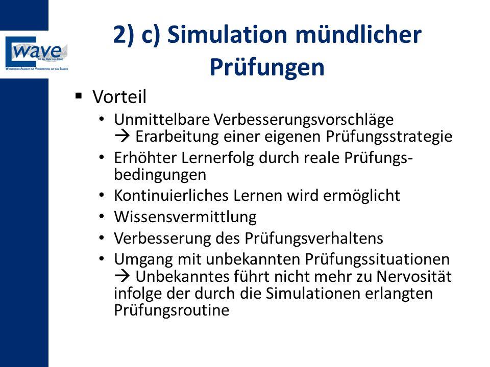 2) c) Simulation mündlicher Prüfungen