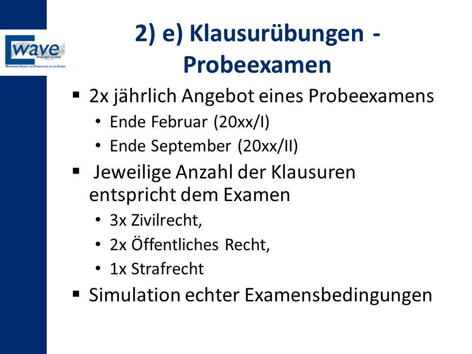 2) e) Klausurübungen - Probeexamen