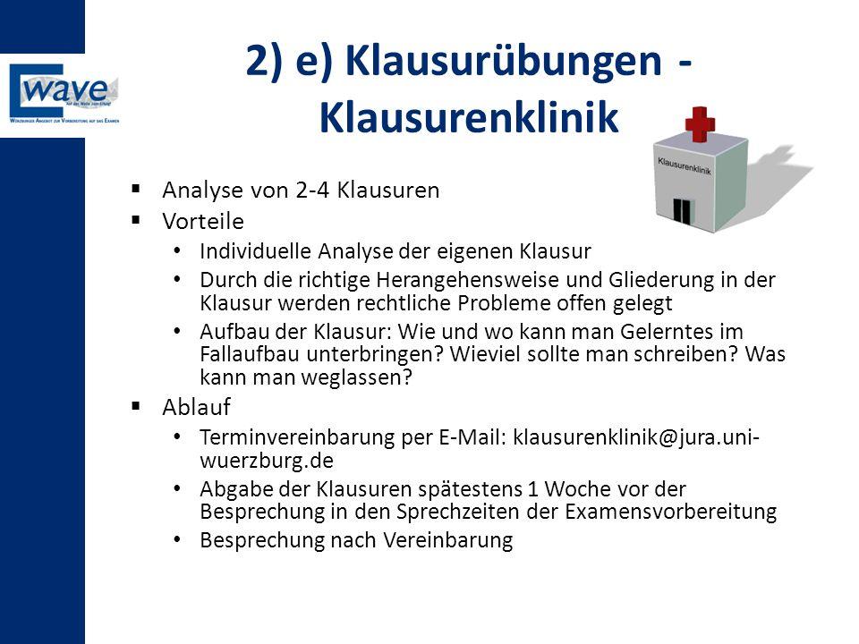 2) e) Klausurübungen - Klausurenklinik