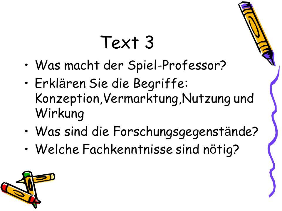 Text 3 Was macht der Spiel-Professor