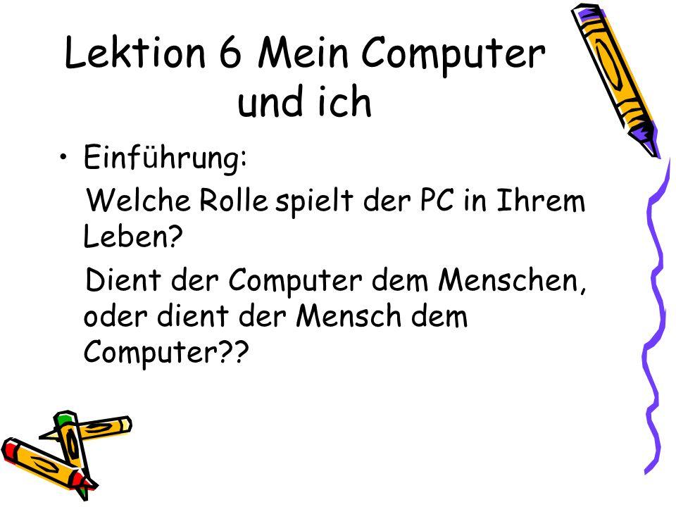 Lektion 6 Mein Computer und ich