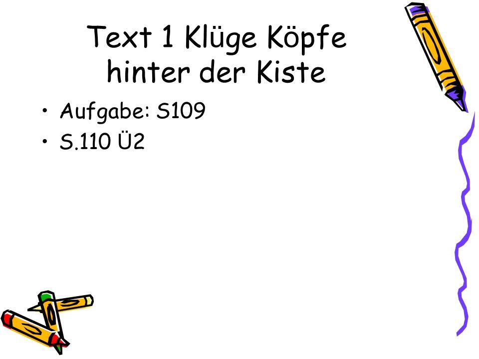 Text 1 Klüge Köpfe hinter der Kiste
