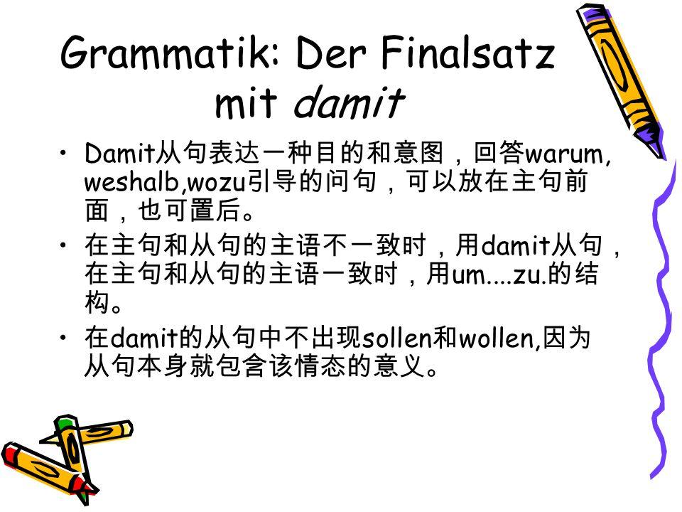 Grammatik: Der Finalsatz mit damit