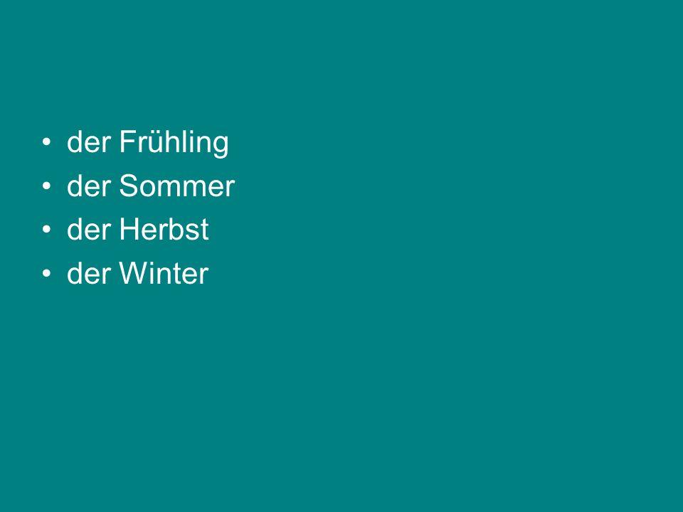 der Frühling der Sommer der Herbst der Winter