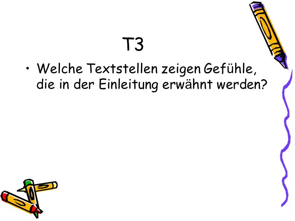 T3 Welche Textstellen zeigen Gefühle, die in der Einleitung erwähnt werden