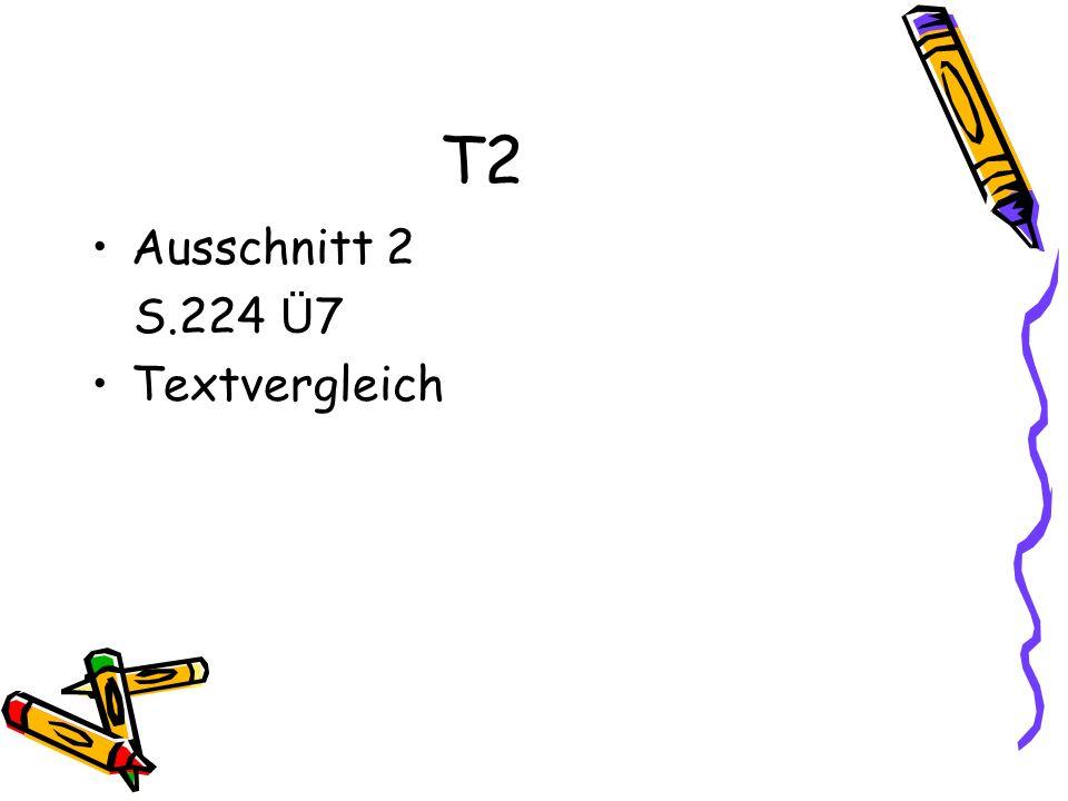 T2 Ausschnitt 2 S.224 Ü7 Textvergleich