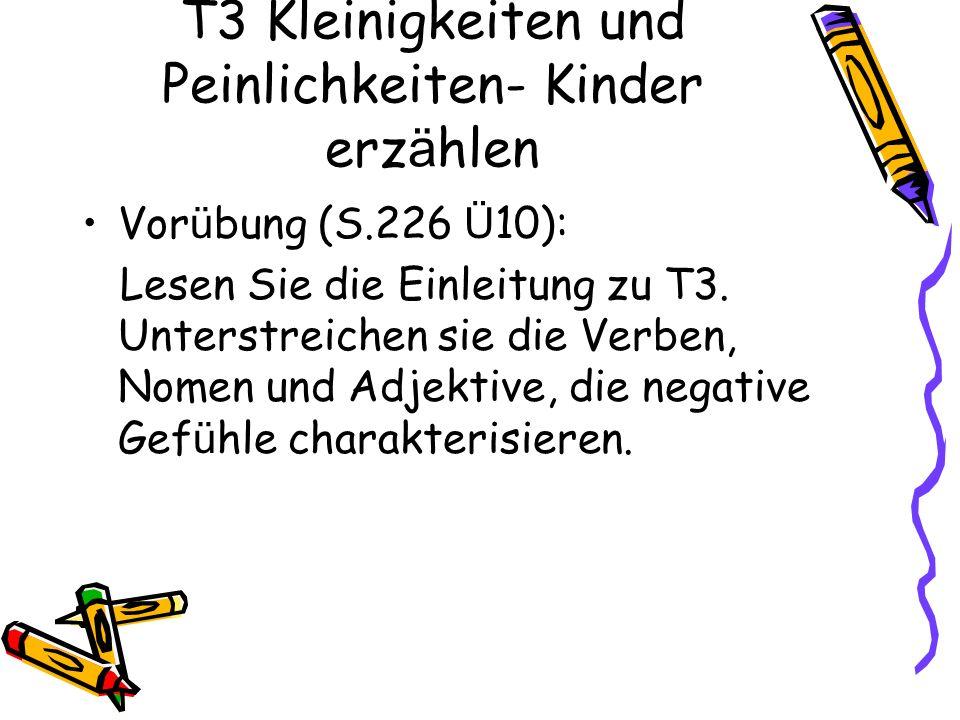 T3 Kleinigkeiten und Peinlichkeiten- Kinder erzählen