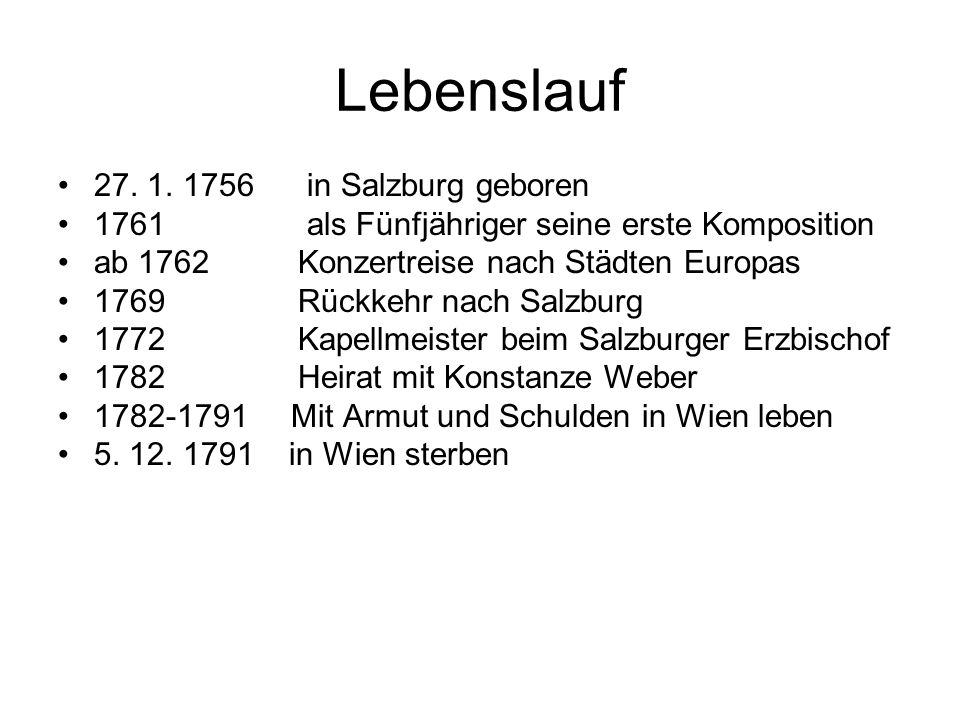 Lebenslauf 27. 1. 1756 in Salzburg geboren