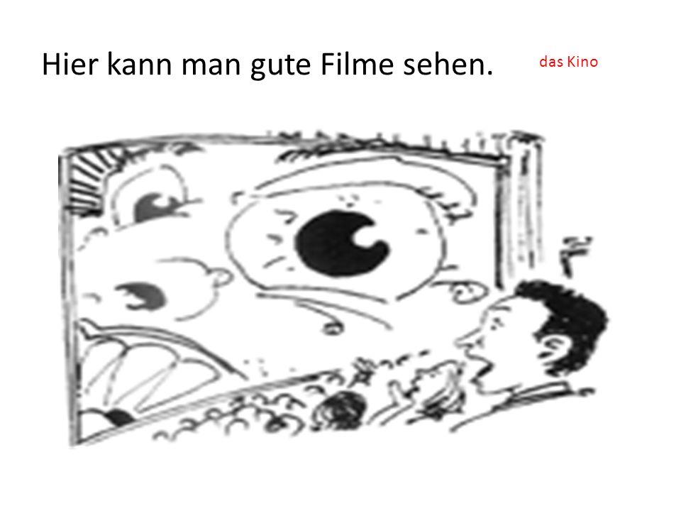 Hier kann man gute Filme sehen.