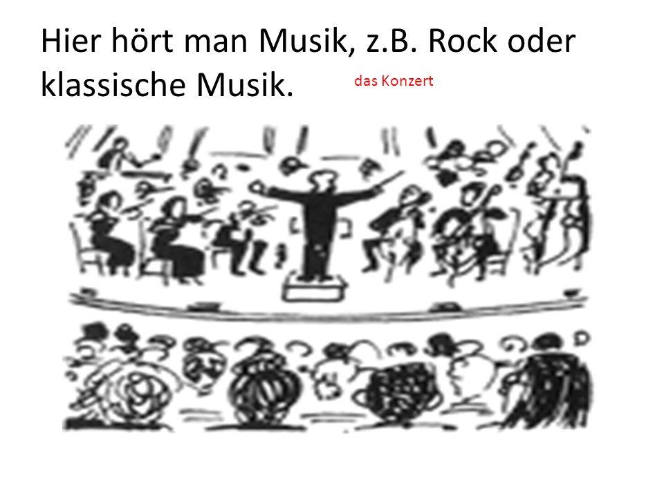 Hier hört man Musik, z.B. Rock oder klassische Musik.