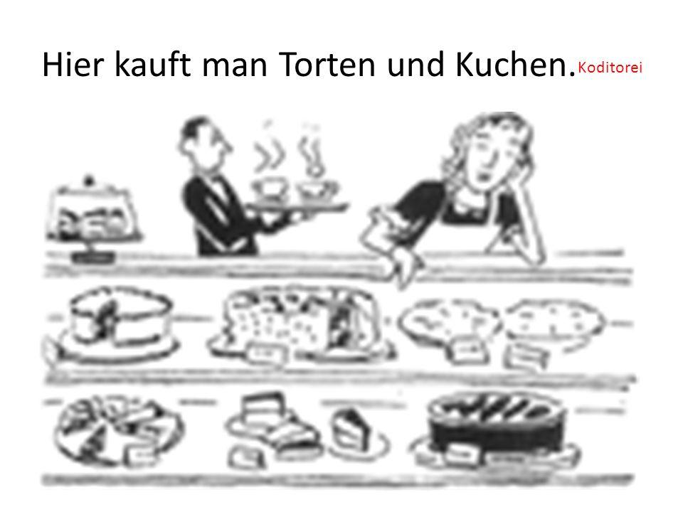 Hier kauft man Torten und Kuchen.