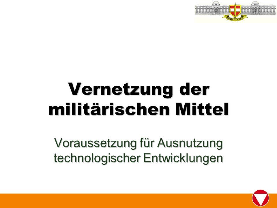 Vernetzung der militärischen Mittel