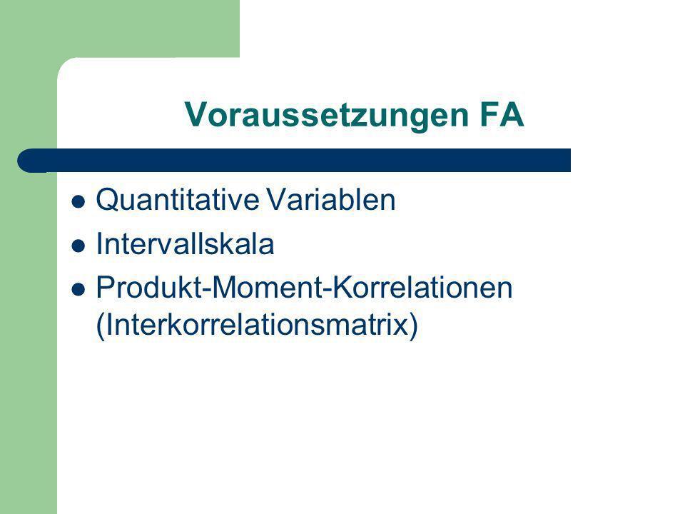 Voraussetzungen FA Quantitative Variablen Intervallskala
