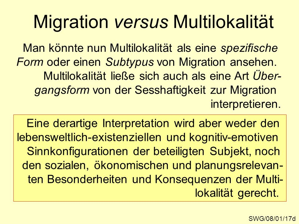 Migration versus Multilokalität