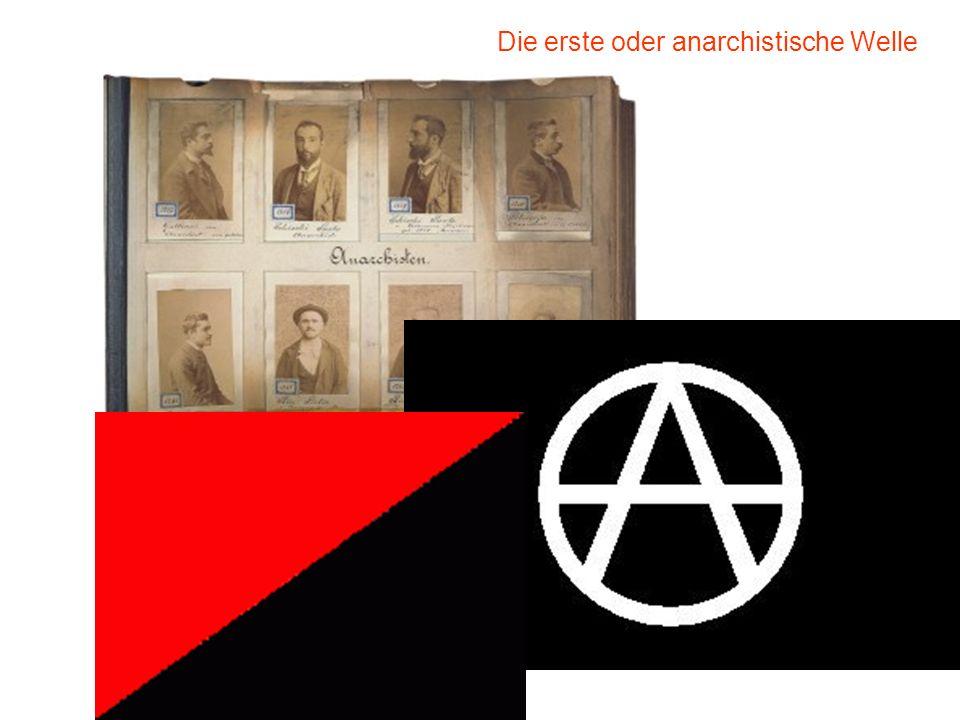 Die erste oder anarchistische Welle