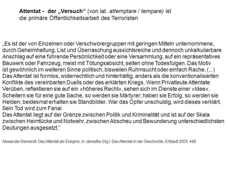 """Attentat - der """"Versuch (von lat"""