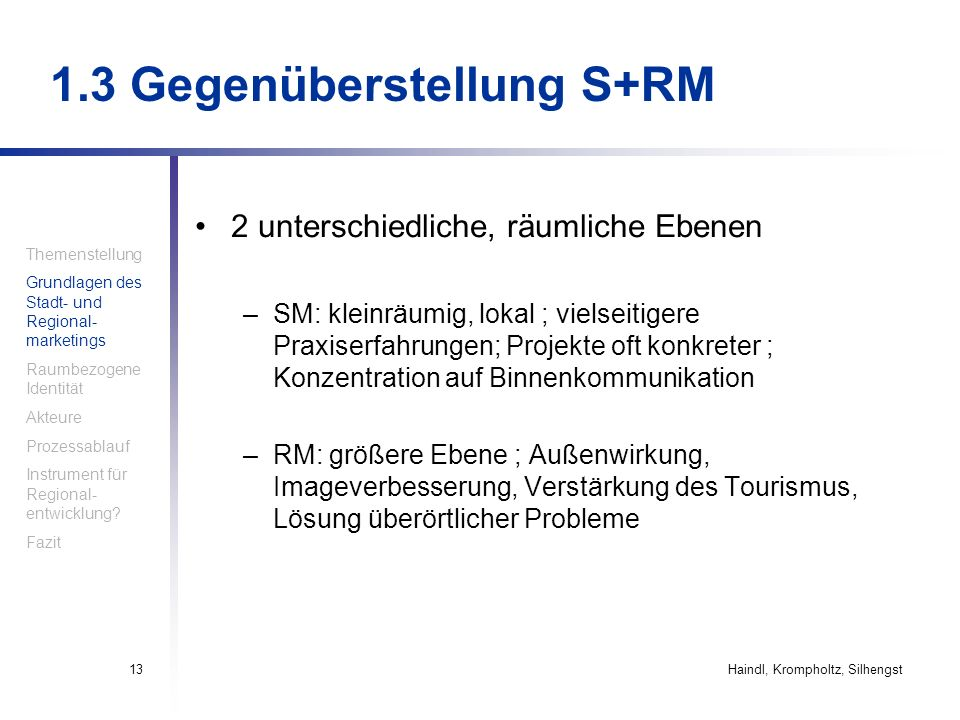1.3 Gegenüberstellung S+RM