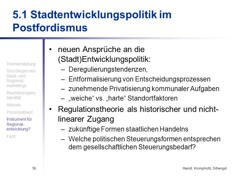 5.1 Stadtentwicklungspolitik im Postfordismus