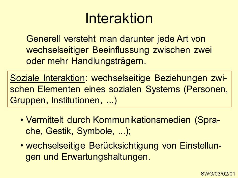 Interaktion Generell versteht man darunter jede Art von