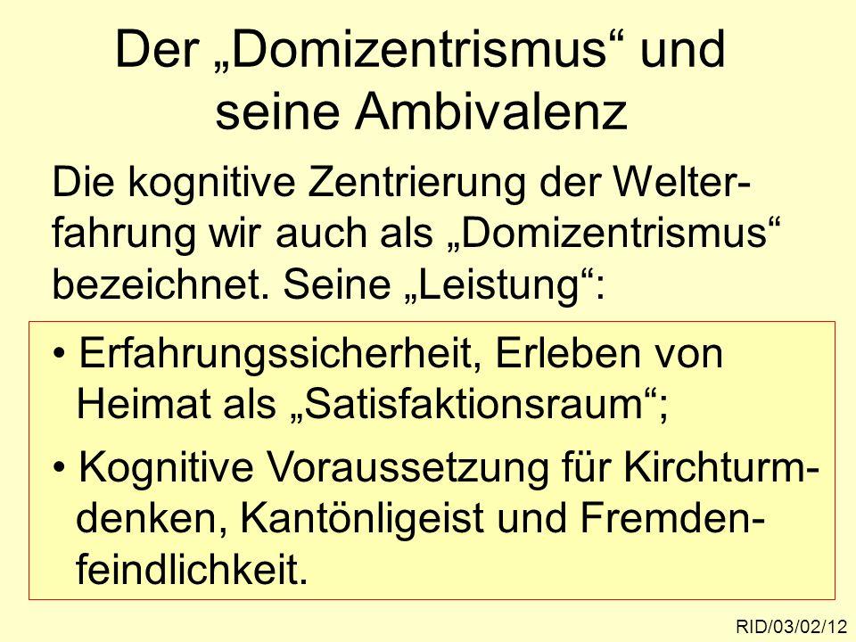 """Der """"Domizentrismus und seine Ambivalenz"""