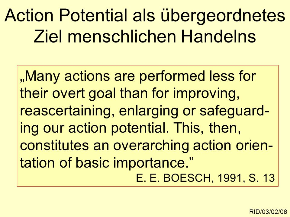 Action Potential als übergeordnetes Ziel menschlichen Handelns
