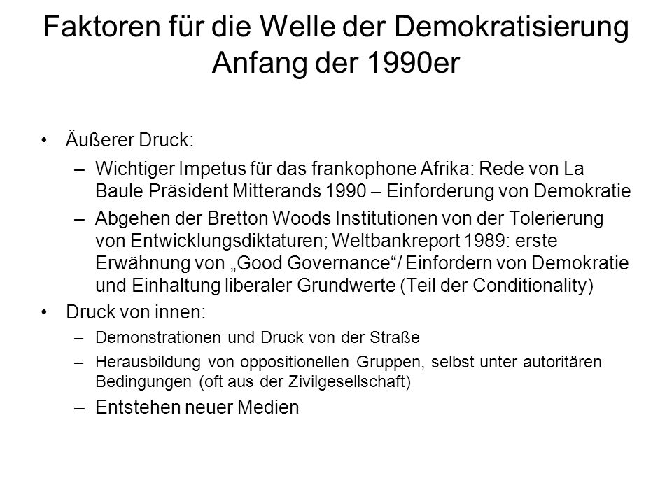 Faktoren für die Welle der Demokratisierung Anfang der 1990er