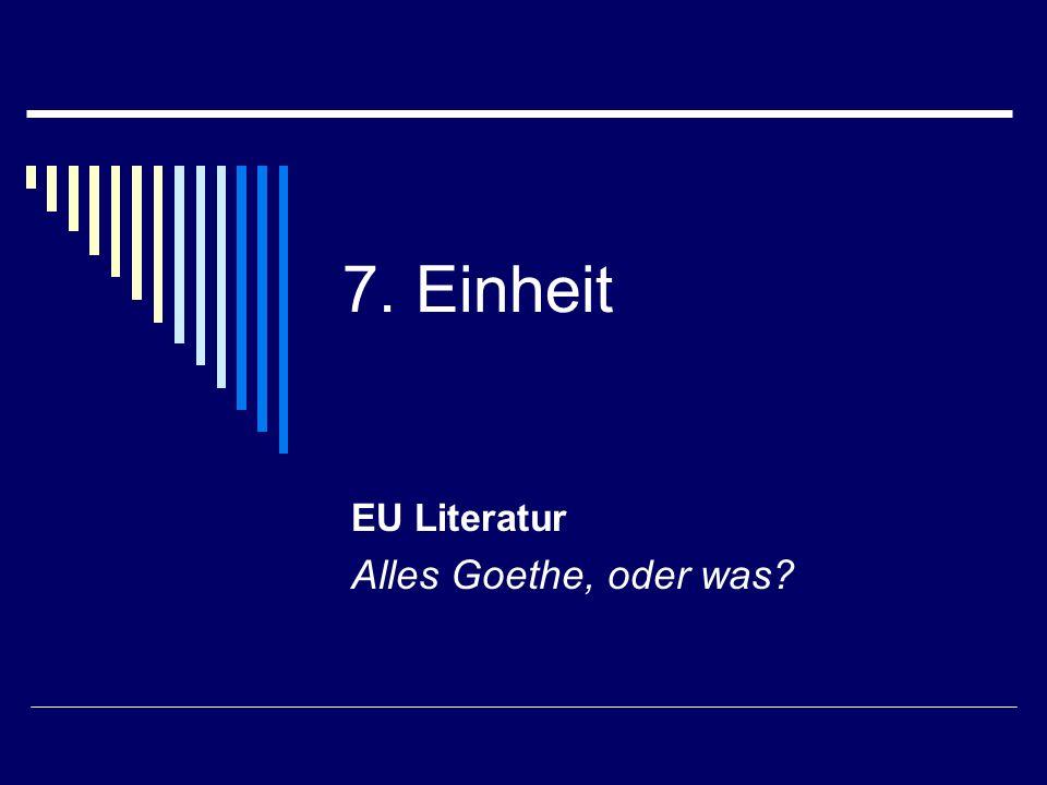 EU Literatur Alles Goethe, oder was