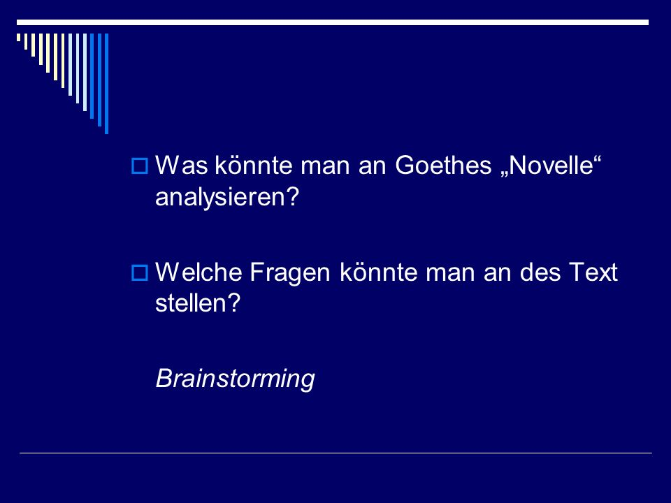 "Was könnte man an Goethes ""Novelle analysieren"