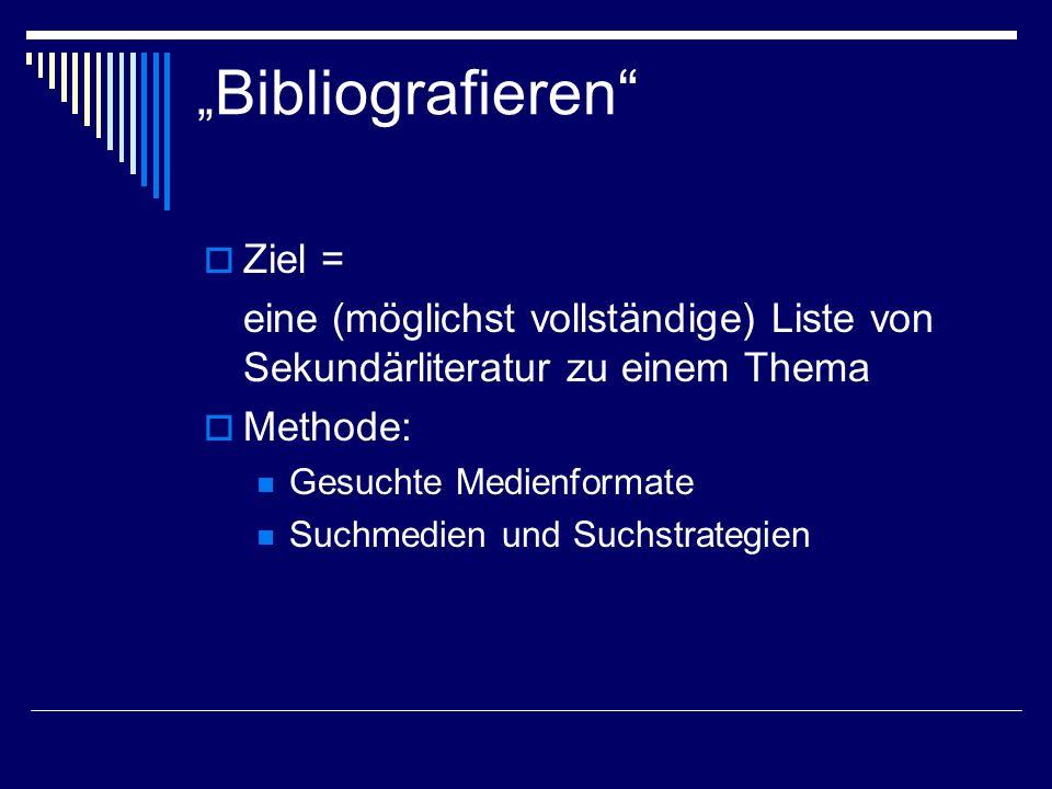 """""""Bibliografieren Ziel ="""