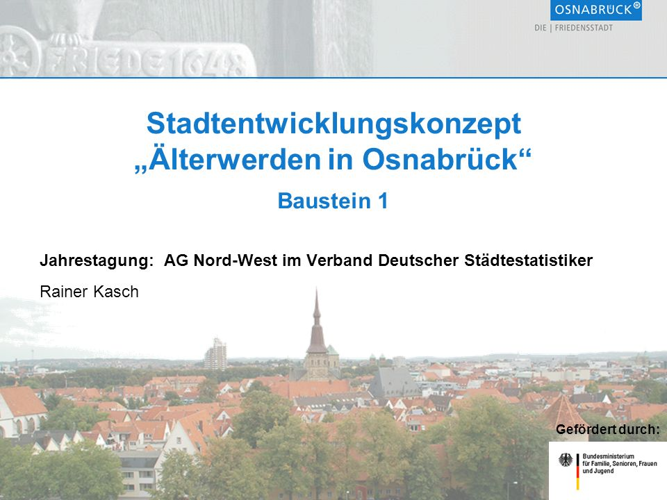 """Stadtentwicklungskonzept """"Älterwerden in Osnabrück Baustein 1"""