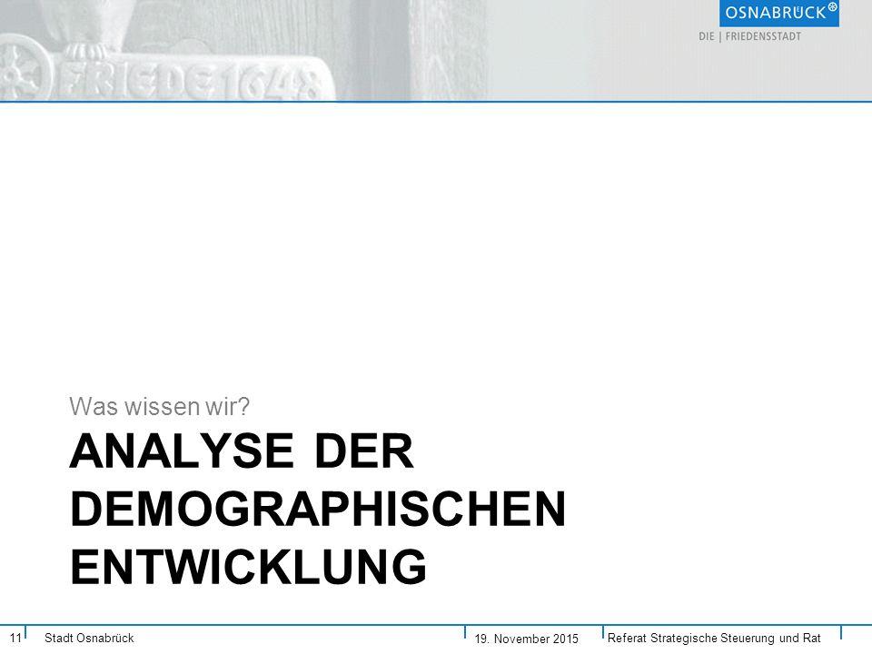 Analyse der demographischen Entwicklung