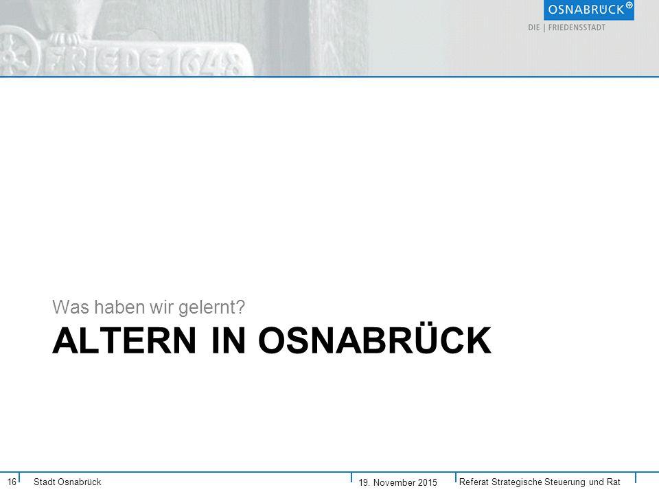 Altern in Osnabrück Was haben wir gelernt 19. November 2015