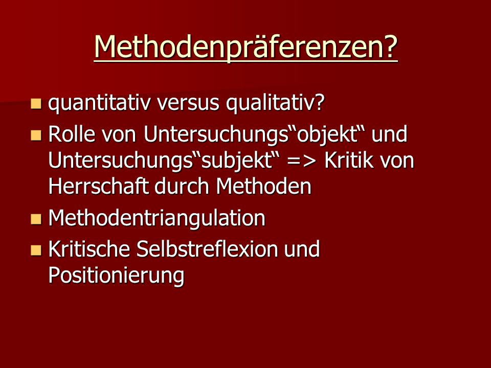 Methodenpräferenzen quantitativ versus qualitativ