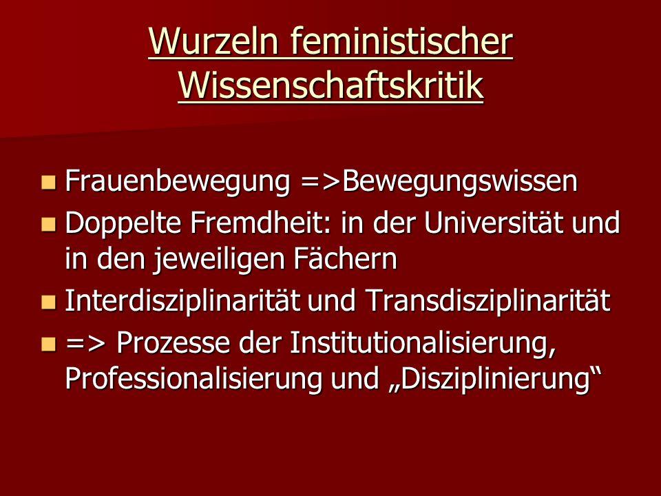 Wurzeln feministischer Wissenschaftskritik
