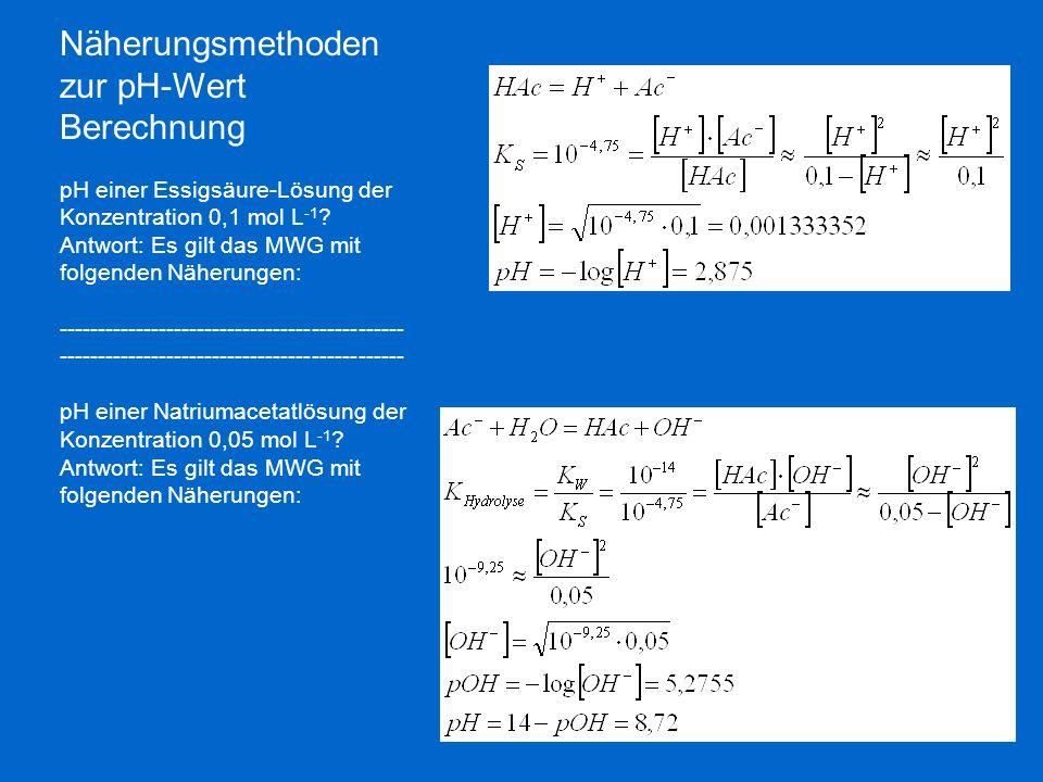 Näherungsmethoden zur pH-Wert Berechnung