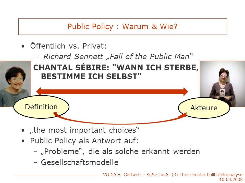 Public Policy : Warum & Wie