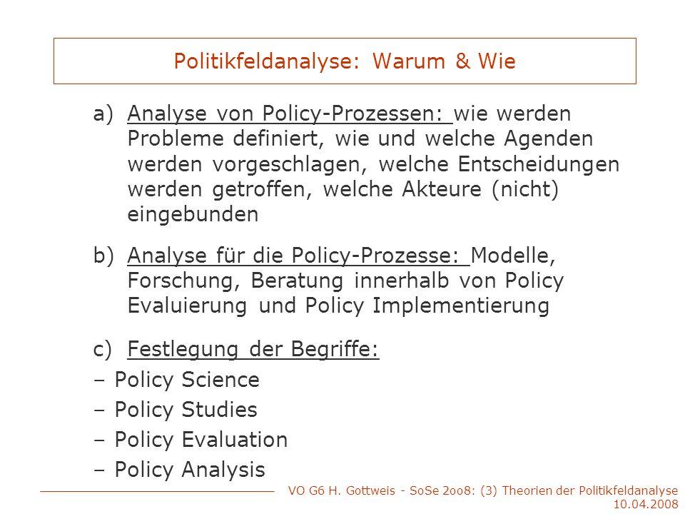 Politikfeldanalyse: Warum & Wie