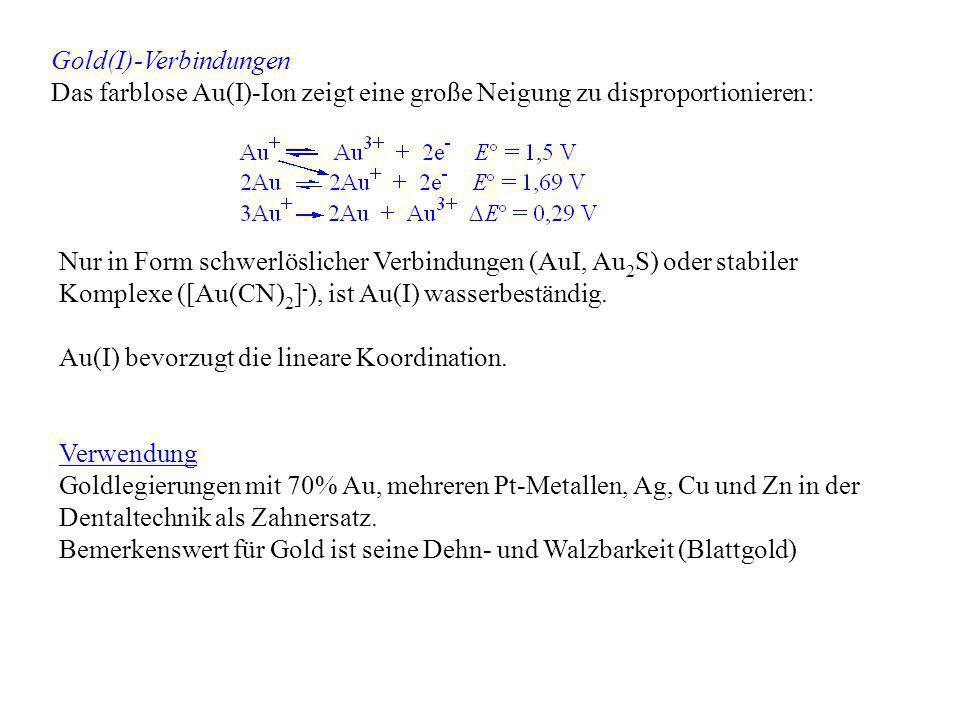 Gold(I)-Verbindungen