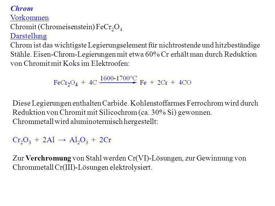 Chrom Vorkommen. Chromit (Chromeisenstein) FeCr2O4. Darstellung.