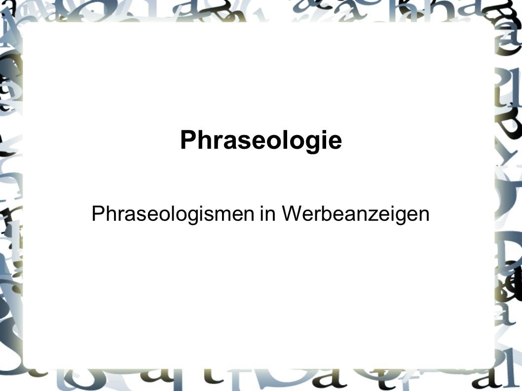 Phraseologismen in Werbeanzeigen