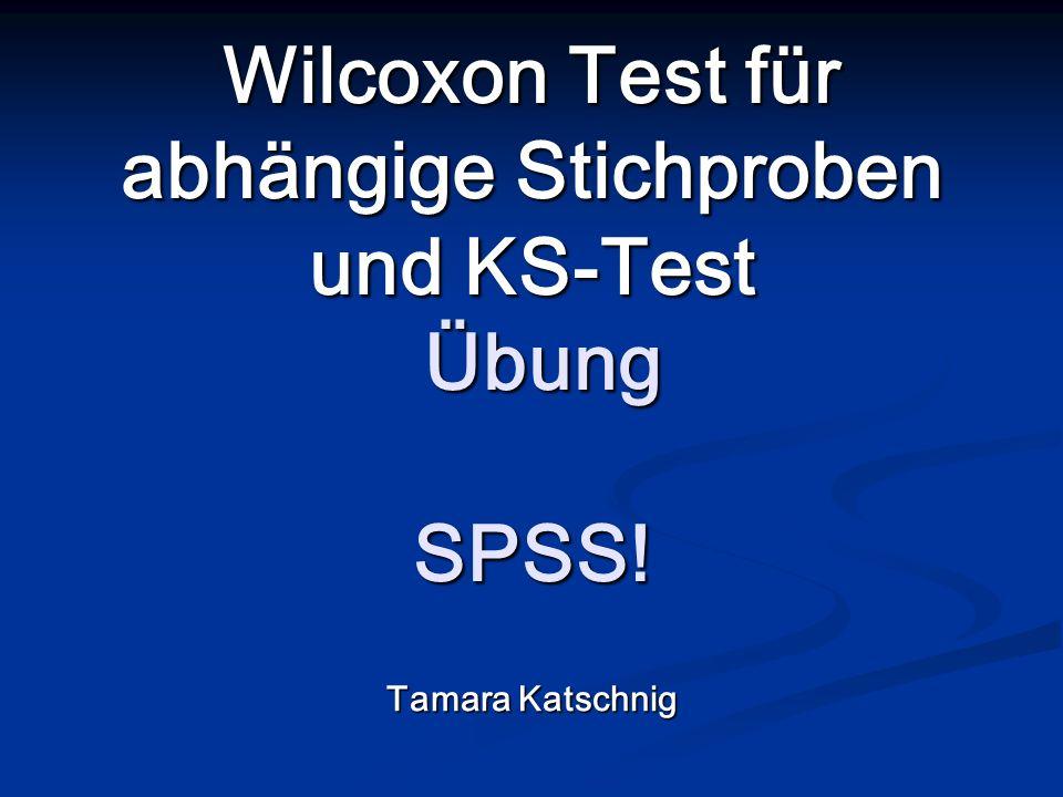 Wilcoxon Test für abhängige Stichproben und KS-Test Übung SPSS!