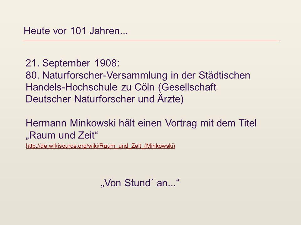 Heute vor 101 Jahren... 21. September 1908: