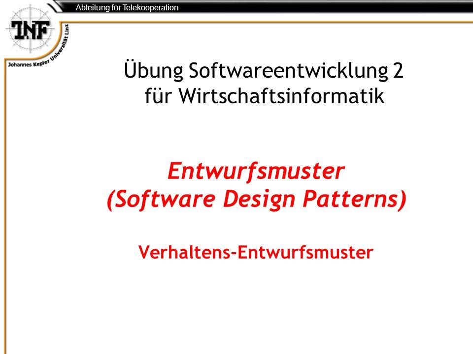 Entwurfsmuster (Software Design Patterns) Verhaltens-Entwurfsmuster