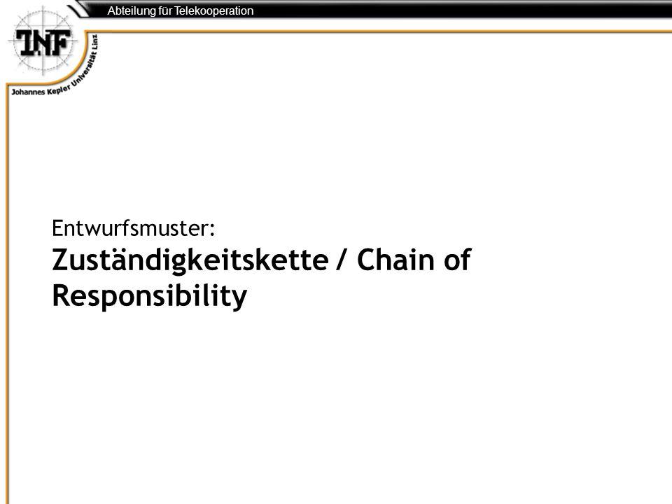 Entwurfsmuster: Zuständigkeitskette / Chain of Responsibility