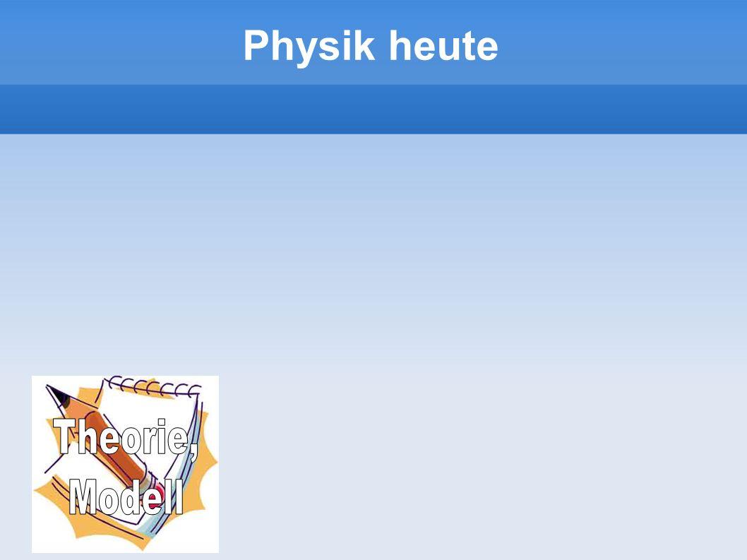 Physik heute Theorie, Modell 16