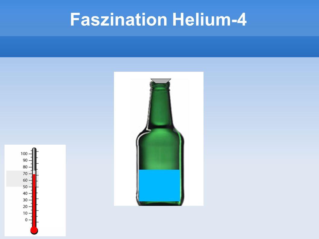 Faszination Helium-4 5