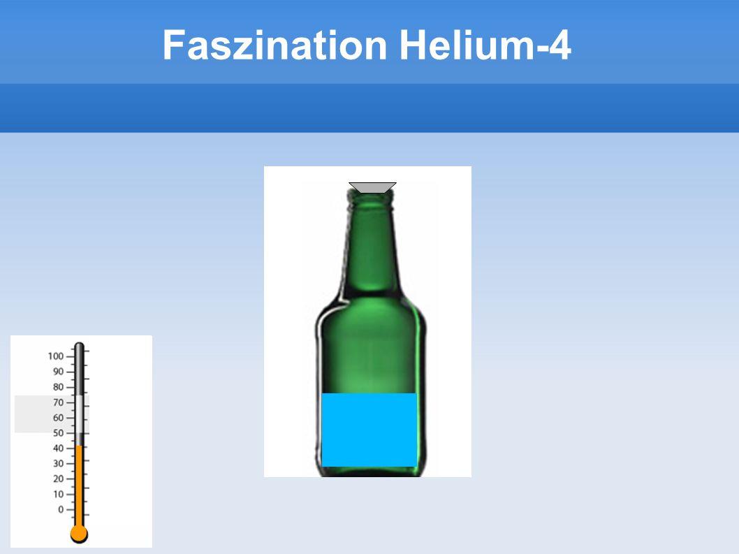 Faszination Helium-4 6