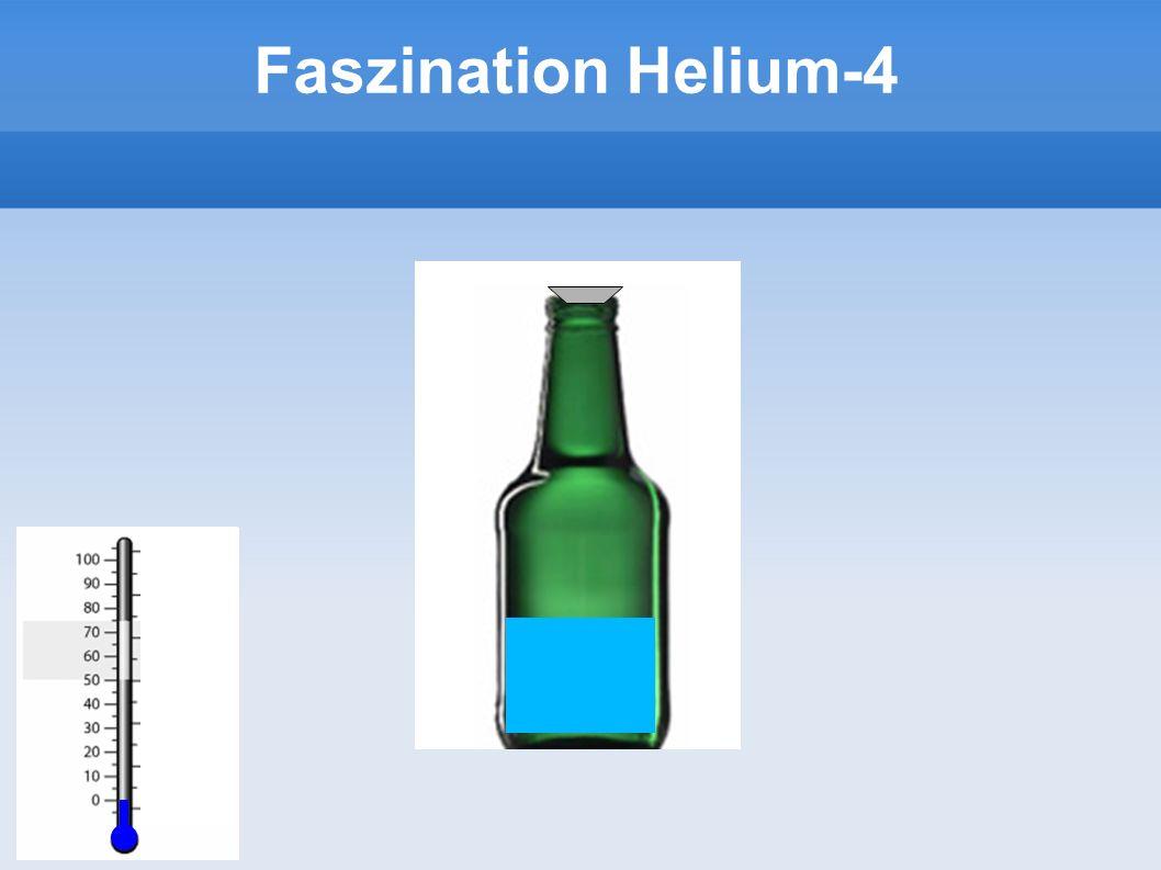 Faszination Helium-4 7