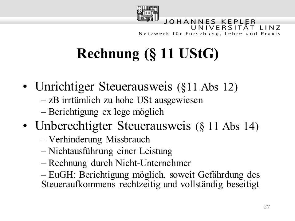 Rechnung (§ 11 UStG) Unrichtiger Steuerausweis (§11 Abs 12)